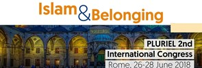 PLURIEL is organizing its 2nd International Congress in Rome, from 26 to 28 June 2018 under the theme Islam & Belonging.