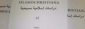 Islamochristiana 42 is now available on the theme: Mercy.