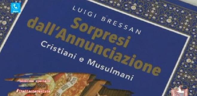 'Sorpresi dall'Annunciazione. Cristiani e Musulmani' (Ancora, Milano 2020) is the new publication of Mgr Luigi Bressan